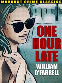 Cover One Hour Late