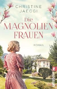 Cover Die Magnolienfrauen
