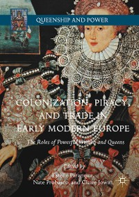 Cover Colonization, Piracy, and Trade in Early Modern Europe