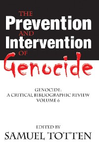 Cover The Prevention and Intervention of Genocide