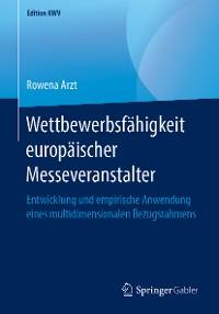 Cover Wettbewerbsfähigkeit europäischer Messeveranstalter