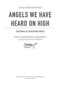 Cover Georg Friederich Händel Angels We Have Heard On High (Gloria in Excelsis Deo) for Saxophone Quartet