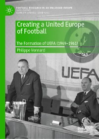 Cover Creating a United Europe of Football