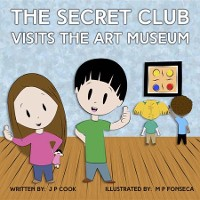 Cover The Secret Club Visits the Art Museum