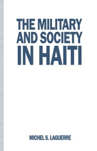 Cover Military and Society in Haiti