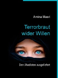 Cover Terrorbraut wider Willen