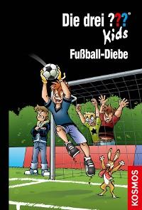 Cover Die drei ??? Kids, 83, Fußball-Diebe (drei Fragezeichen Kids)
