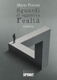 Cover Sguardi di oggettiva realtà