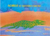 Cover Achille le crocodile fainéant
