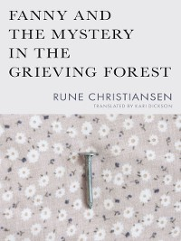 Cover Fanny and the Mystery in the Grieving Forest