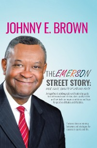 Cover The Emerson Street Story:  Race, Class, Quality of Life and Faith