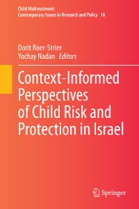 Cover Context-Informed Perspectives of Child Risk and Protection in Israel
