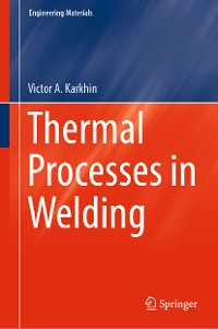 Cover Thermal Processes in Welding