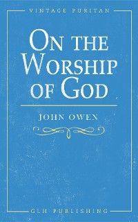Cover On the Worship of God