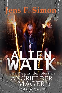 Cover Angriff der Mager (ALienWalk 18)