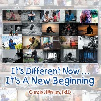 Cover It's Different Now . . . a New Beginning