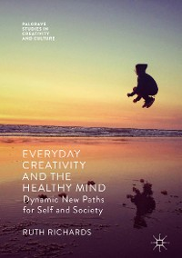 Cover Everyday Creativity and the Healthy Mind