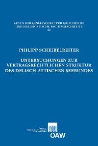Cover Untersuchungen zur vertragsrechtlichen Struktur des delisch-attischen Seebundes