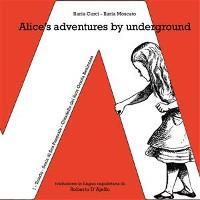 Cover Alice's adventures by underground