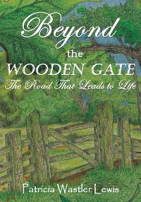 Cover Beyond the Wooden Gate