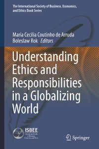 Cover Understanding Ethics and Responsibilities in a Globalizing World