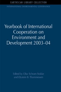Cover Yearbook of International Cooperation on Environment and Development 2003-04