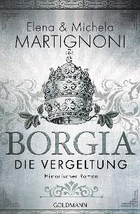 Cover Borgia - Die Vergeltung