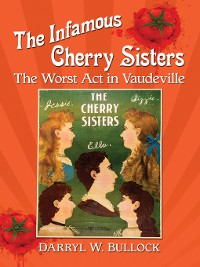 Cover The Infamous Cherry Sisters