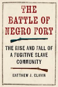 Cover The Battle of Negro Fort