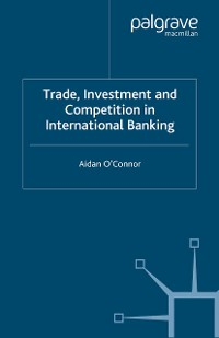 Cover Trade, Investment and Competition in International Banking
