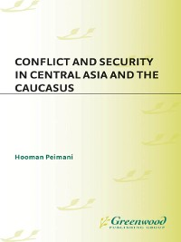 Cover Conflict and Security in Central Asia and the Caucasus