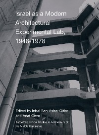 Cover Israel as a Modern Architectural Experimental Lab, 19481978