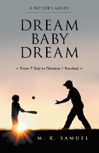 Cover Dream Baby Dream