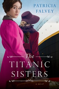 Cover The Titanic Sisters