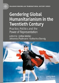 Cover Gendering Global Humanitarianism in the Twentieth Century