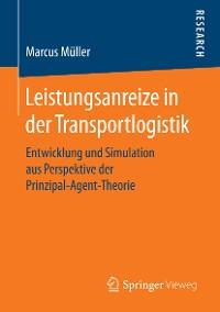 Cover Leistungsanreize in der Transportlogistik
