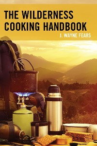 Cover The Wilderness Cooking Handbook