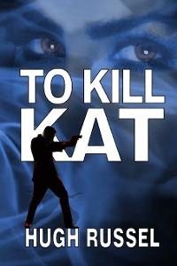 Cover To Kill Kat