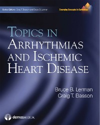 Cover Topics in Arrhythmias and Ischemic Heart Disease