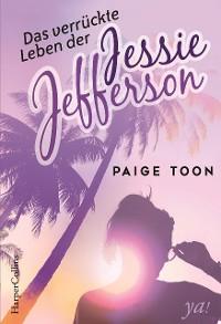 Cover Das verrückte Leben der Jessie Jefferson