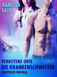 Cover Verbotene Orte: Die Krankenschwester - Erotische Novelle
