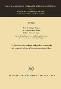 Cover Zur Synthese zweipoliger elektrischer Netzwerke mit vorgeschriebenen Frequenzcharakteristiken