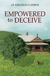 Cover EMPOWERED TO DECEIVE