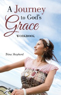 Cover A Journey     to God's    Grace