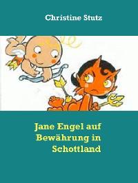 Cover Jane Engel auf Bewährung in Schottland