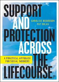 Cover Support and Protection Across the Lifecourse
