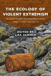 Cover The Ecology of Violent Extremism