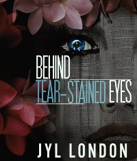 Cover Behind Tear-Stained Eyes