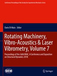 Cover Rotating Machinery, Vibro-Acoustics & Laser Vibrometry, Volume 7
