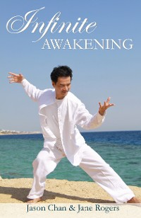 Cover Infinite Awakening - A Miraculous Journey for the Advanced Soul